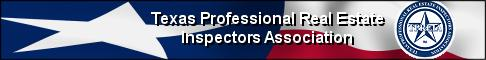 Houston Home Inspector TPREIA Texas Professional Real Estate Association HAR